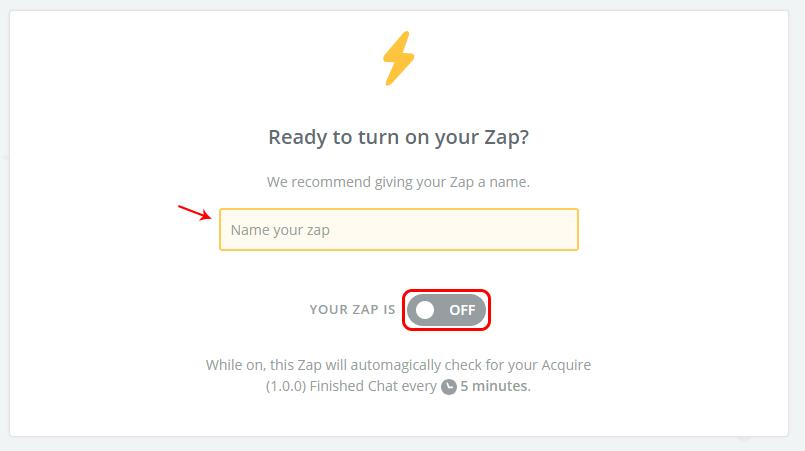 Launching the Zap